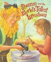 Cover image for Shannon and the world's tallest leprechaun