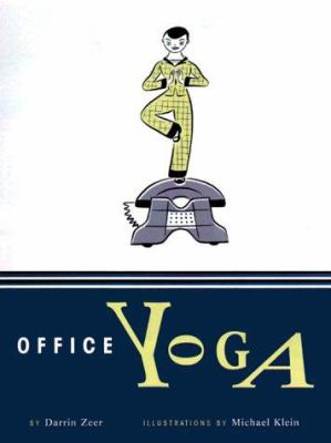 Cover image for Office yoga: simple stretches for busy people