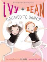 Cover image for Ivy + Bean doomed to dance