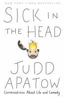 Cover image for Sick in the head : conversations about life and comedy