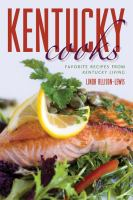 Cover image for Kentucky cooks : favorite recipes from Kentucky living