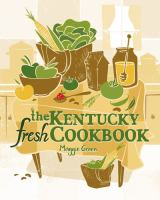 Cover image for The Kentucky fresh cookbook