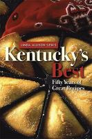 Cover image for Kentucky's Best : fifty years of great recipes