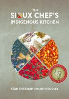 Cover image for The Sioux Chef's indigenous kitchen