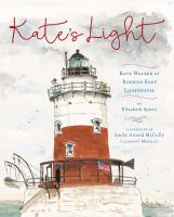 Cover image for Kate's Light : Kate Walker at Robbins Reef Lighthouse
