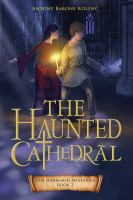 Cover image for The haunted cathedral