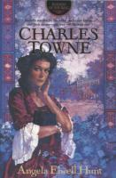 Cover image for Charles Towne