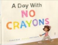 Cover image for A day with no crayons