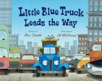 Cover image for Little Blue Truck leads the way