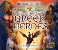Cover image for Percy Jackson's Greek heroes [sound recording (book on CD)]