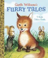 Cover image for Garth Williams's furry tales.