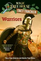 Cover image for Warriors : a nonfiction companion to Magic tree house #31: Warriors in Winter