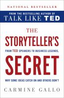 Cover image for The storyteller's secret : from TED speakers to business legends, why some ideas catch on and others don't