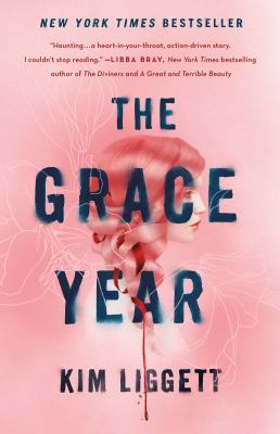 Cover image for The grace year / Kim Liggett.
