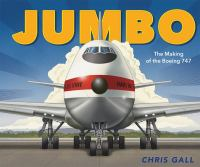 Cover image for Jumbo : the making of the Boeing 747
