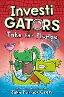Cover image for InvestiGators. Take the plunge