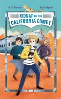 Cover image for Kidnap on the California Comet