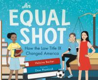 Cover image for An equal shot : how the law title IX changed America