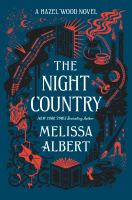 Cover image for The night country : a Hazel Wood novel
