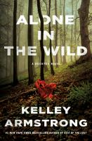 Cover image for Alone in the wild : a Rockton novel