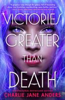Cover image for Victories greater than death