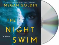 Cover image for The night swim [sound recording (book on CD)] : a novel