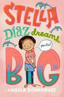 Cover image for Stella Díaz dreams big