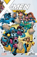 Cover image for X-Men gold. Volume 0 : Homecoming