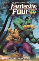 Cover image for Fantastic Four. Vol. 4, Thing vs. Immortal Hulk