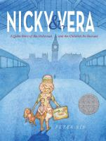 Cover image for Nicky & Vera : a quiet hero of the Holocaust and the children he rescued
