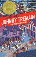 Cover image for Johnny Tremain : a story of Boston in revolt