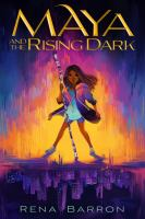 Cover image for Maya and the rising dark