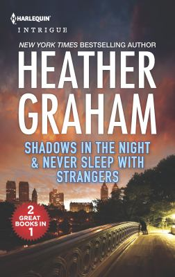 Cover image for Shadows in the night : & Never sleep with strangers