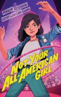 Cover image for Not your all-American girl