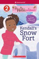 Cover image for Kendall's snow fort