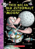 Cover image for There was an old astronaut who swallowed the moon!