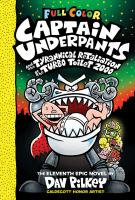 Cover image for Captain Underpants and the tyrannical retaliation of the Turbo Toilet 2000