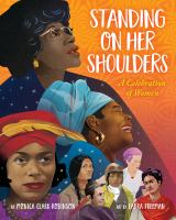Cover image for Standing on her shoulders : a celebration of women
