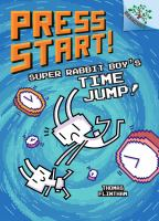 Cover image for Super Rabbit Boy's time jump!