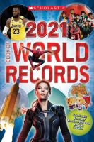 Cover image for Scholastic book of world records 2021