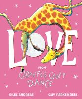 Cover image for Love : from Giraffes can't dance
