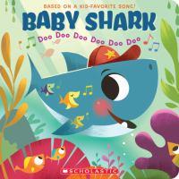 Cover image for Baby shark : doo doo doo doo doo doo