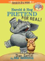Cover image for Harold & Hog pretend for real!