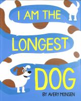 Cover image for I am the longest dog
