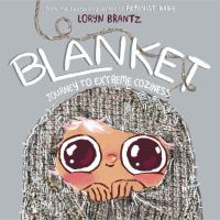Cover image for Blanket : journey to extreme coziness