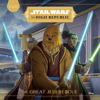 Cover image for The great Jedi rescue