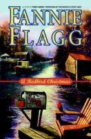 Cover image for A redbird Christmas: a novel
