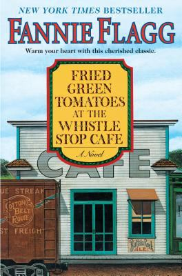 Cover image for Fried green tomatoes at the Whistle Stop Cafe