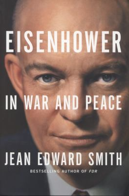 Cover image for Eisenhower : in war and peace