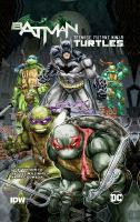 Cover image for Batman/Teenage Mutant Ninja Turtles. Volume 1